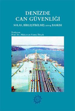 """Solas - Birleştirilmiş 2004 Baskısı """"Denizde Can Güvenliği"""""""